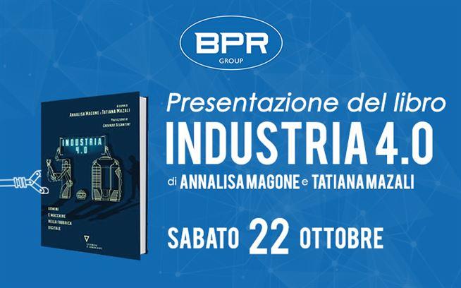 Il 22 ottobre entra nell'Industria 4.0 con BPR