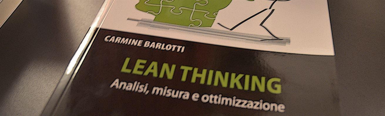 Lean Thinking: ne parliamo con Carmine Barlotti